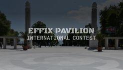 Open Call: EFFIX Pavilion