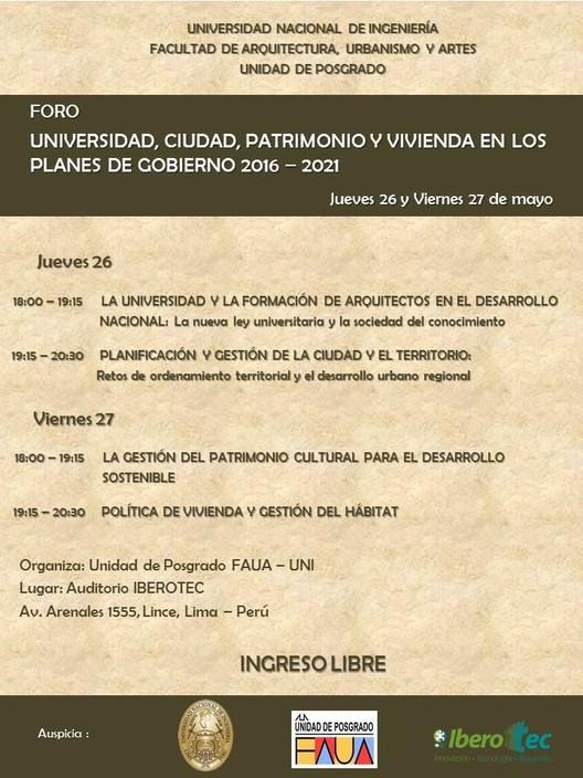 Foro Universidad, Ciudad, Patrimonio y Vivienda en los Planes de Gobierno 2016-2021 / Auditorio IBEROTEC, Cortesía de FAUA-Posgrado UNI
