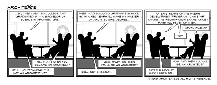 "Comic Break: ""...And Then You Will Be An Architect"", © Architexts"