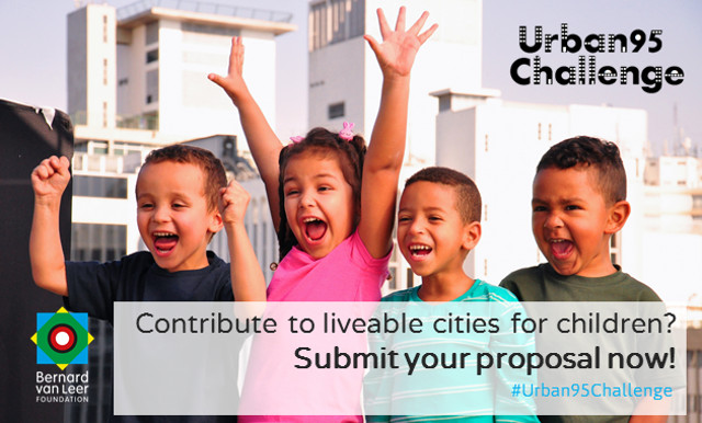 Urban95 Challenge: Designing Cities That Support Healthy Child Development, Urban95 Challenge: Designing Cities that support Healthy Child Development