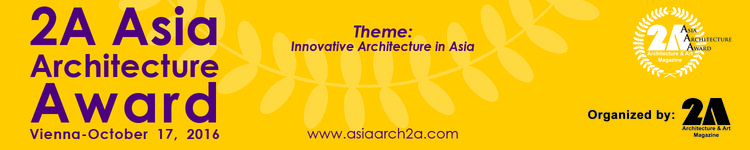 "2A Asia Architecture Award 2016: Innovative Architecture in Asia, 2A MAgazine now announces the second 2A Asia Architecture Award; 2AAA 2016 with the theme: ""Innovative Architecture in Asia"""