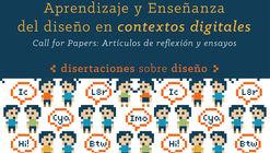 Call for papers: Aprendizaje y Enseñanza del Diseño en Contextos Digitales