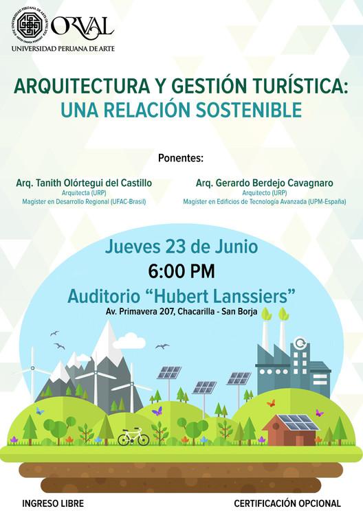 Arquitectura y Gestión Turística: Una relación sostenible / Lima