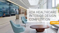 Call for Entries: 5th Annual IIDA Healthcare Interior Design Competition