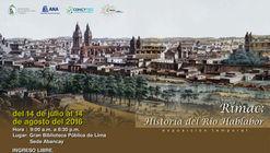 Rímac: Historia del Río Hablador / Gran Biblioteca Pública de Lima (Av. Abancay)