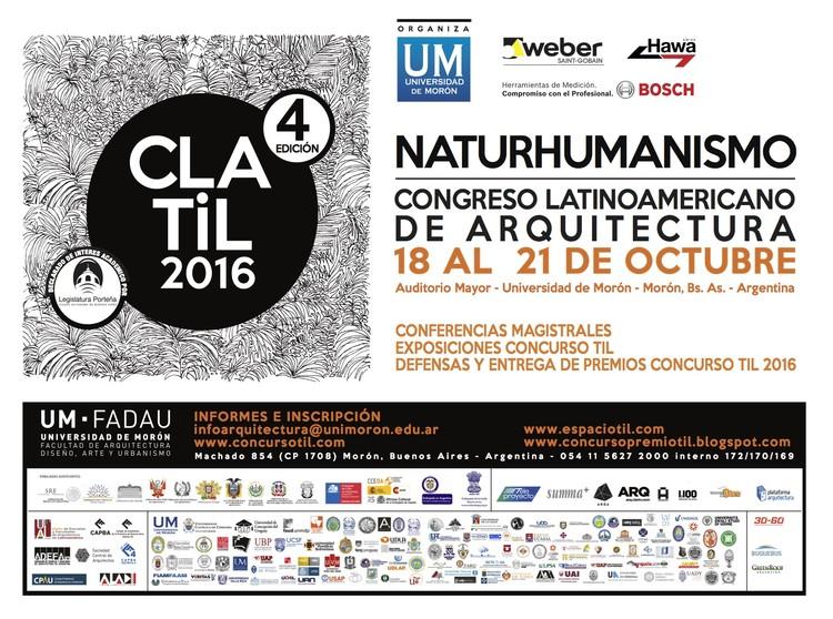 Congreso Latinoamericano de Arquitectura CLA-TIL 2016: Naturhumanismo / Argentina, vía TIL 2016
