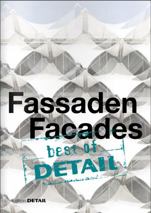 Best of Detail: Facades