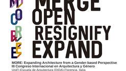 III Congreso Internacional de Arquitectura y Género 'MORE: Expanding architecture from a gender-based perspective'