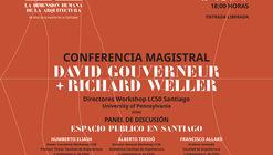Charla magistral David Governeur + Richard Weller / Santiago