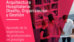 Master Online en Arquitectura Hospitalaria: Diseño, Organización y Gestión