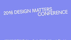 2016 Design Matters Conference presented by the Association of Architecture Organizations