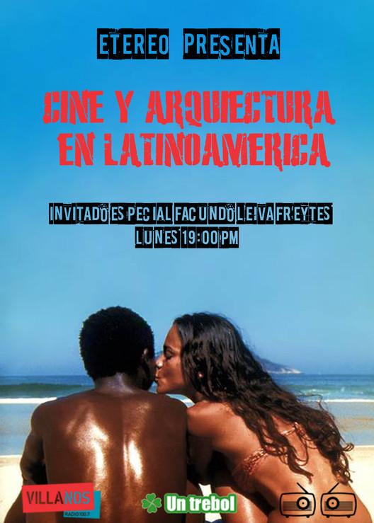 Cine y Arquitectura en Latinoamerica , Facundo Leiva Fleytes y Manuel Villafañe.