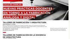 Nuevas Prácticas Docentes en torno a la Fabricación Análoga y Digital / Chile