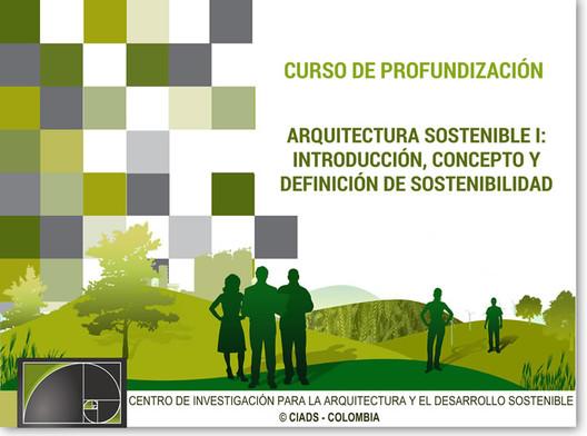 Curso de profundizaci n arquitectura sostenible i for Arquitectura definicion