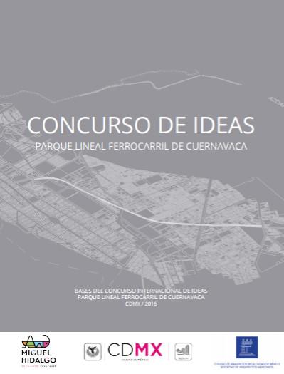 Convocatoria abierta: Concurso Internacional de Ideas Parque Lineal Ferrocarril de Cuernavaca de Ciudad de México