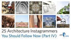 25 Architecture Instagram Feeds to Follow Now (Part IV)