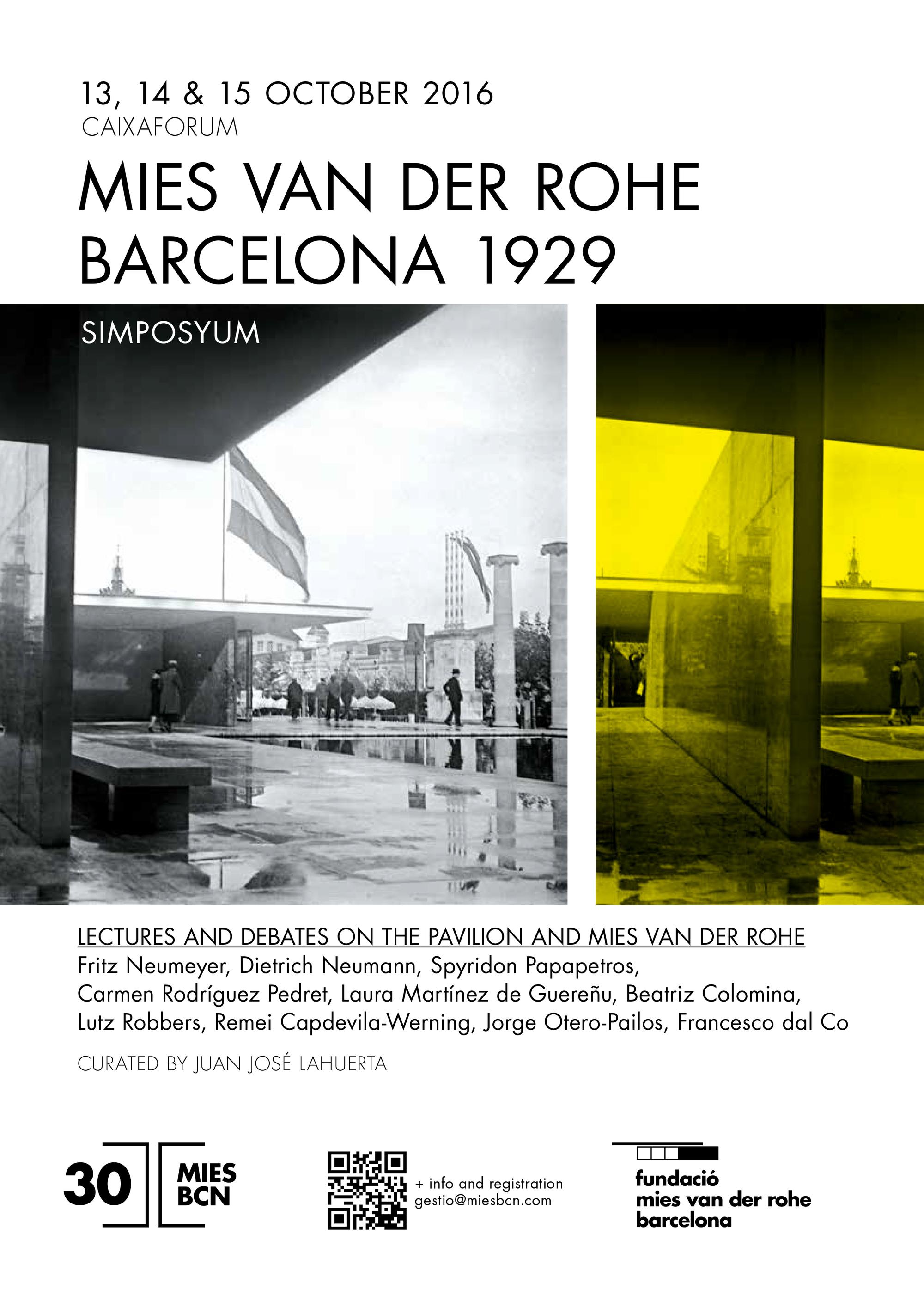 Symposium mies van der rohe barcelona 1929 lectures for Mies van der rohe barcelona
