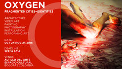 Call for Submissions: Oxygen (Fragmented Cities + Identities)