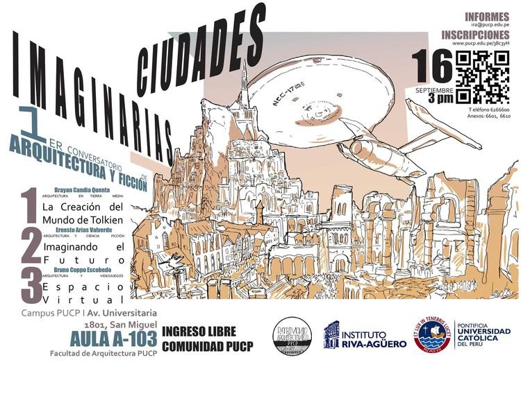 1° Conversatorio de arquitectura y ficción: Ciudades Imaginarias / PUCP, Cortesía de Alberto Granizo