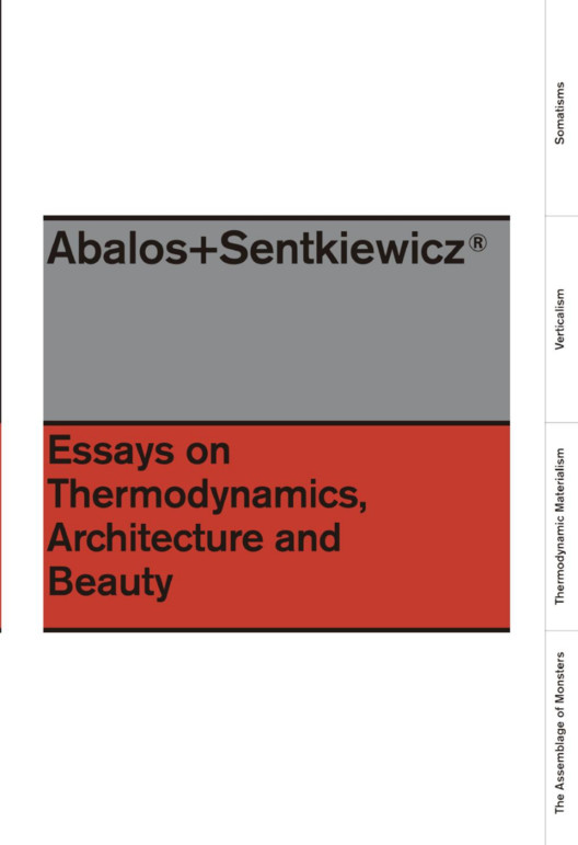 Essays On Thermodynamics, Architecture and Beauty