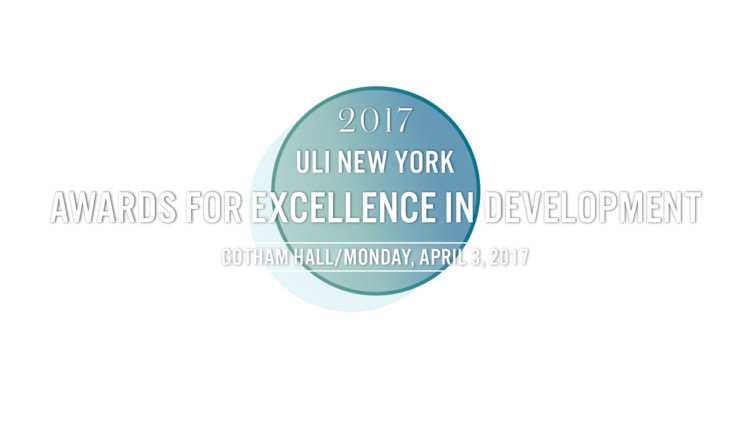 ULI New York Awards for Excellence in Development, ULI New York Awards for Excellence in Development