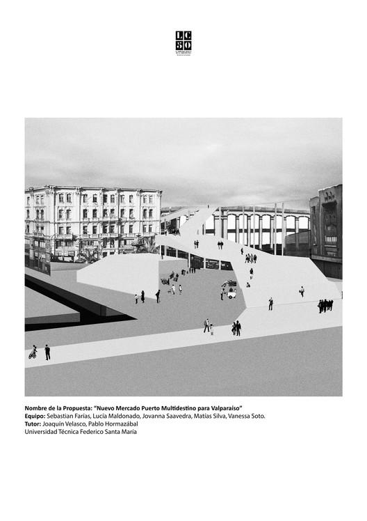 Nuevo mercado puerto multidestino para Valparaíso / L01. Image Cortesía de Arquitectura Caliente