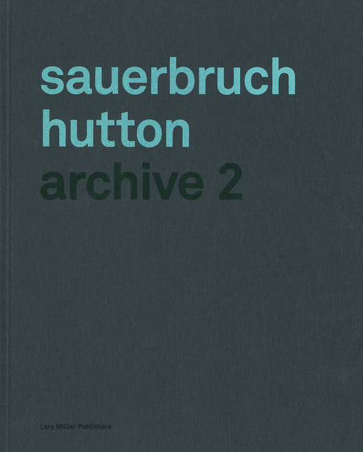 Sauerbruch Hutton: Archive 2