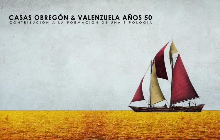 Casas Obregón y Valenzuela años 50. Contribución a la formación de una tipología / Isabel Llanos Chaparro. Image Cortesía de SCA