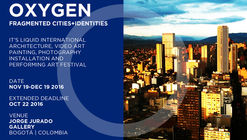 "Call for Submissions: ""Oxygen – Fragmented Cities & Identities"""
