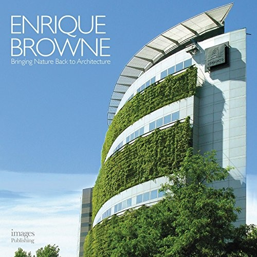 Enrique Browne: Bringing Nature Back to Architecture