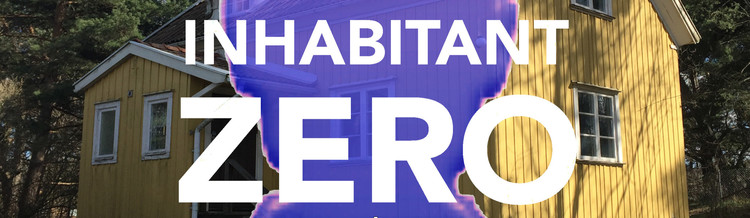 Call for Submissions: Inhabitant Zero Residencies, Courtesy of Unknown