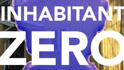 Call for Submissions: Inhabitant Zero Residencies