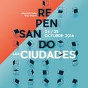 Repensando las Ciudades / Guayaquil Escribe Arquitectura
