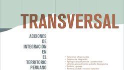 Seminario internacional 'Transversal, acciones de integración en el territorio peruano' / PUCP