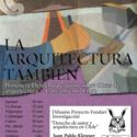 Infórmate sobre derechos de autor para arquitectos en 'La Arquitectura También' Afiche promocional