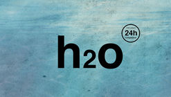 Open Call to 24h Competition 14th Edition - h2o