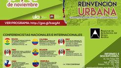 Seminario Internacional Innovación y Reinvención Urbana - Casos Inspiradores en las ciudades andinas / Sede CAP