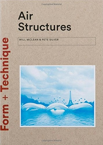 Air Structures: Form + Technique, Courtesy of Unknown