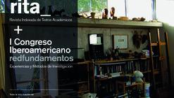 Convocatoria abierta para rita_07 y el I Congreso Iberoamericano redfundamentos
