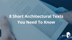 8 Short Architectural Texts You Need To Know