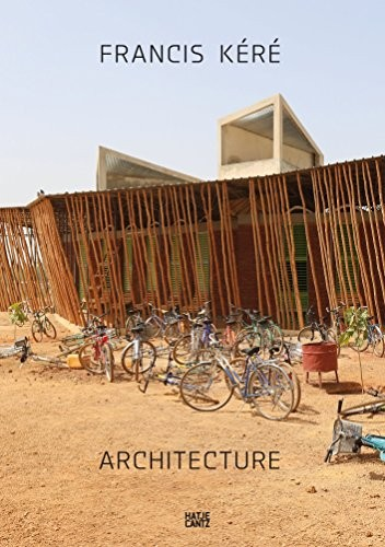 Francis Kéré: Architecture, Courtesy of Unknown