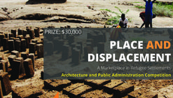 Call for Submission: Place and Displacement - A Marketplace in Refugee Settlements