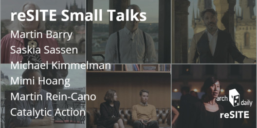 Sassen, Kimmelman and More Discuss the Urban Evolution of Migration in reSITE's Small Talks