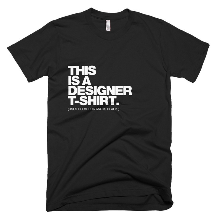 This is a Designer T-Shirt / The Usual Designers