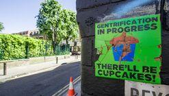 20 casos de gentrificación documentados para conocer, analizar y debatir