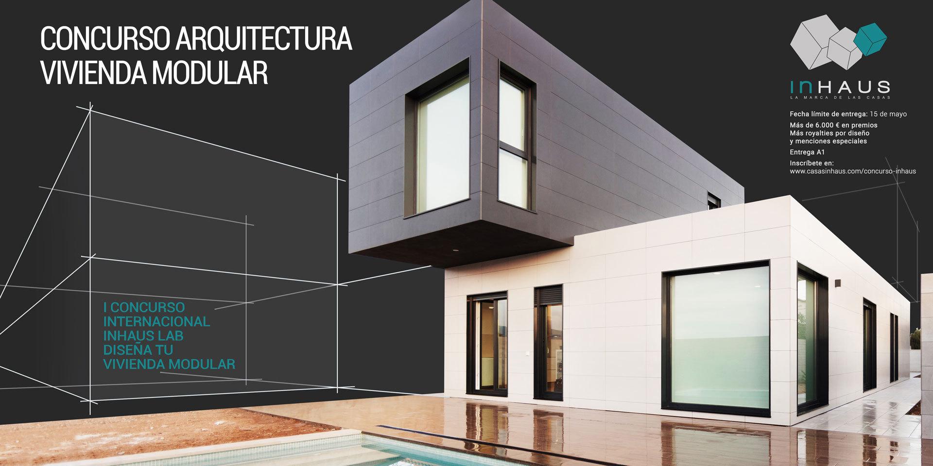I concurso internacional 39 inhaus lab dise a tu casa for Arquitectura modular