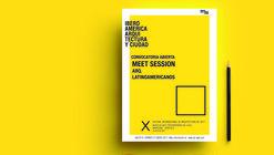 OPEN CALL | Arq.Latinoamericanos | X Festival Internacional de Arquitectura IAC2017