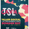 XIV Taller Social Latinoamericano de estudiantes de Arquitectura TSL Canoa Ecuador 2017 Diseño elaborado por Urbanofacto Lab