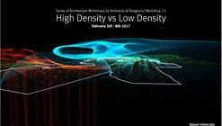 Workshop: High Density vs Low Density with Wolf Prix (Coop Himmelb(l)au)