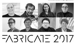 FABRICATE 2017 - International Peer Reviewed Conference and Publication